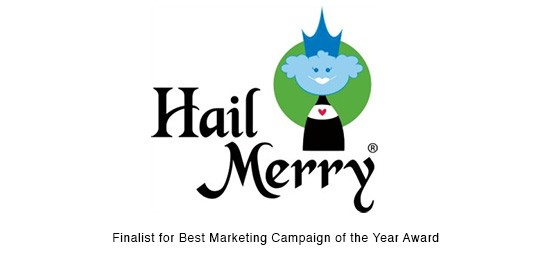 "Hail Merry, ""Best Marketing Campaign"" Finalist"