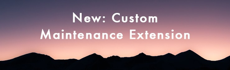 New: Custom Maintenance Extension